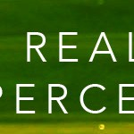 Not reality – just perception!