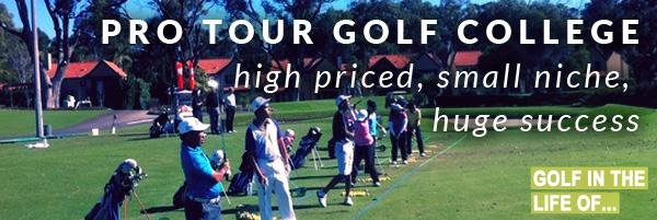Pro Tour Golf College golf instruction finding a niche