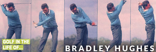 Bradley Hughes Golf Swing