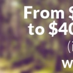 Will Robins: How to go from $20,000 to over $400,000 – part 2