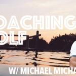 Michael Michaelides : What is a TRUE Golf Coach?
