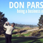 Don Parsons: Be a business owner (not just the teacher)