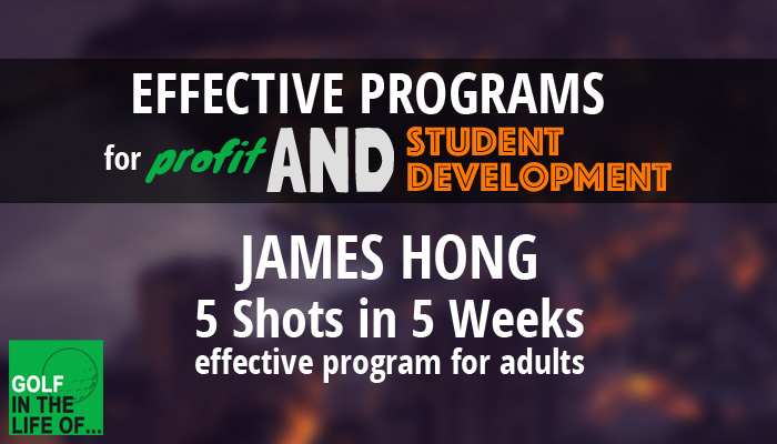 James Hong Effective golf instruction program