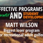 Matt Wilson – Biggest Loser Golf Coaching Program