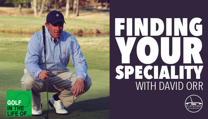 David Orr Finding Your Niche in Golf