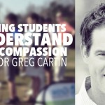 Helping Students Understand Self-Compassion w/ Dr Greg Cartin